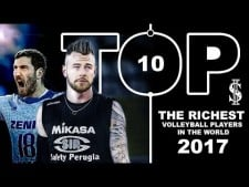 TOP 10 The Richest Volleyball Players In The World 2017