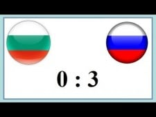 Bulgaria - Russia (Highlights)