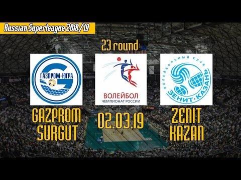 Gazprom Surgut - Zenit Kazan (full match)