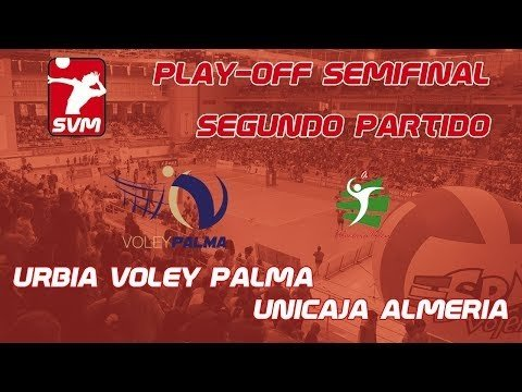 Urbia Voley Palma - Unicaja Almeria (full match)